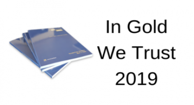 2019 In Gold We Trust Report